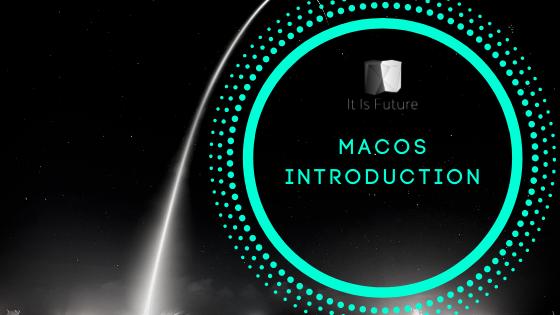 itisfuture.com_MacOS Introduction